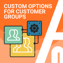Custom Options For Customer Groups