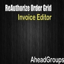 ReAuthorize Order Grid Invoice Editor